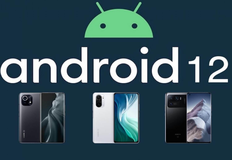 Xiaomi Android 12 alacak modeller