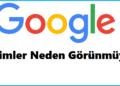 Google Resimler Neden Görünmüyor Hatası