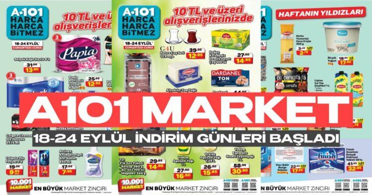 A101 Market 24 Eylül Dev İndirim Kampanyası Başladı! A101 Tüm İhtiyaç Ürünleri Kapış Kapış Gidiyor